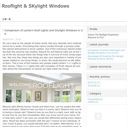 Rooflights for Flat Roofs – The Trend in United Kingdom (UK)