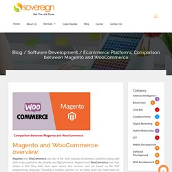 Ecommerce Platforms: Comparison between Magento and WooCommerce