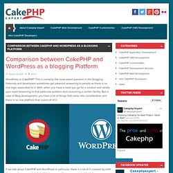 Comparison between CakePHP and WordPress as a blogging Platform