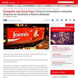 Comparte una Coca-Cola: Cómo la innovadora campaña empezó en Australia y Nueva Zelanda: Coca-Cola Latin Center