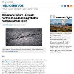 #ComparteCultura - Lista de contenidos culturales gratuitos accesible desde la red