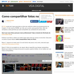 Como compartilhar fotos no Flickr