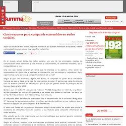 Cinco razones para compartir contenidos en redes sociales - Revista Summa