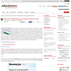 Cómo crear tu Curriculum Vitae en pocos minutos y compartirlo en la red