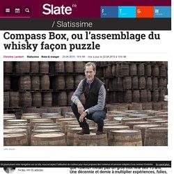 Compass Box, ou l'assemblage du whisky façon puzzle