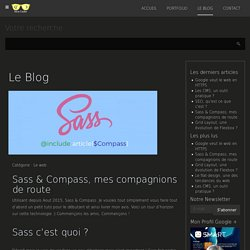 Sass & Compass, mes compagnions de route - nicecoder