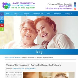 Value of Compassion in Caring for Dementia Patients
