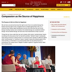 Compassion as the Source of Happiness