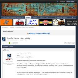 Boite De Vitesse : Compatibilité ? - Carrosserie, Chassis, Frein, Electricité, ....
