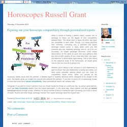 Horoscopes Russell Grant: Figuring out your horoscope compatibility through personalized reports