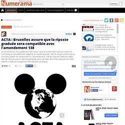 ACTA : Bruxelles assure que la riposte graduée sera compatible a