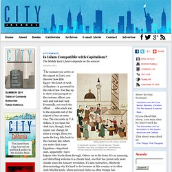 Is Islam Compatible with Capitalism? by Guy Sorman, City Journal Summer 2011