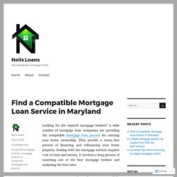 Find a Compatible Mortgage Loan Service in Maryland