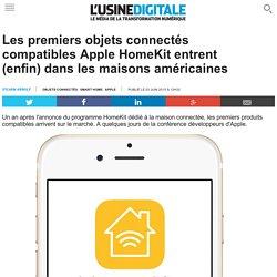 Les premiers objets connectés compatibles Apple HomeKit entrent (enfin) dans les maisons américaines