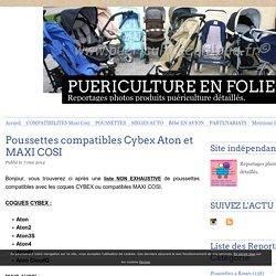Poussettes compatibles Cybex Aton et MAXI COSI - PUERICULTURE EN FOLIE
