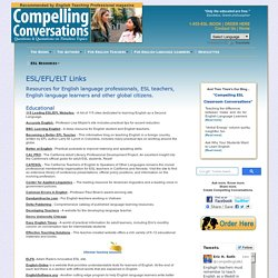 Links to ESL-EFL-ELT Resources - Compelling Conversations