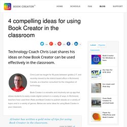 4 compelling ideas for using Book Creator in the classroom - Book Creator app