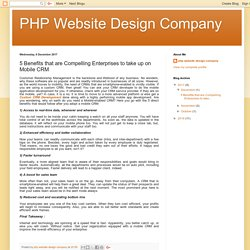 PHP Website Design Company: 5 Benefits that are Compelling Enterprises to take up on Mobile CRM