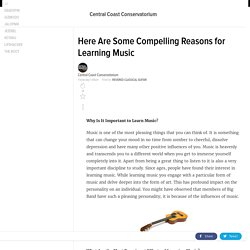 Here Are Some Compelling Reasons for Learning Music