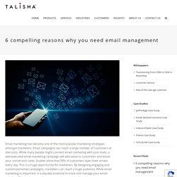 6 compelling reasons why you need email management- Talisma