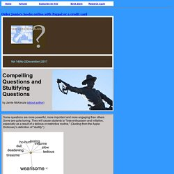 Compelling Questions and Stultifying Questions
