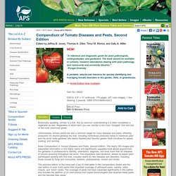 APS - 2014 - Compendium of Tomato Diseases and Pests, Second Edition