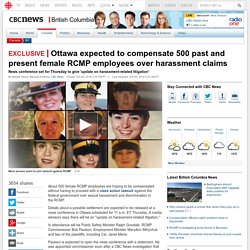 Top story: Ottawa expected to compensate 500 past and present female RCMP emplo… see more