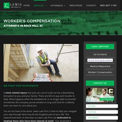 Worker Compensation Attorney, Rock Hill SC - Lewis Law Firm