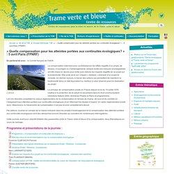 « Quelle compensation pour les atteintes portées aux continuités écologiques? » : 5 avril Paris (FPNRF)