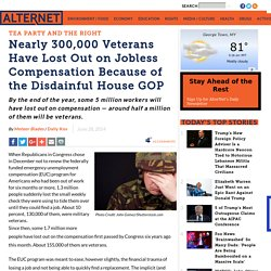 Nearly 300,000 Veterans Have Lost Out on Jobless Compensation Because of the Disdainful House GOP
