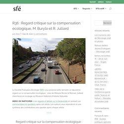 R36 : Regard critique sur la compensation écologique, M. Burylo et R. Julliard - sfecologie.org