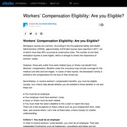 Workers'CompensationEligibility:AreyouEligible?