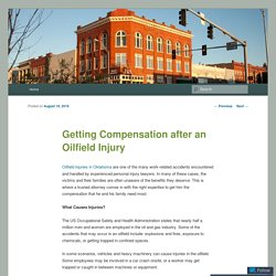 Getting Compensation after an Oilfield Injury