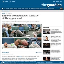 Flight delay compensation claims are still being grounded