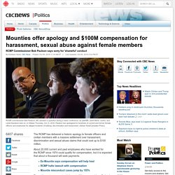 Mounties offer apology and $100M compensation for harassment, sexual abuse against female members