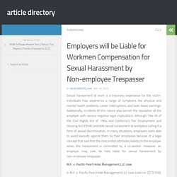 Employers will be Liable for Workmen Compensation for Sexual Harassment by Non-employee Trespasser