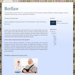 Berllaw: Getting High Compensation for the Injuries with Attorney Services