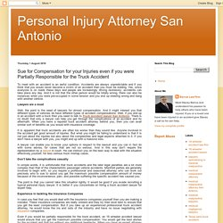 Personal Injury Attorney San Antonio: Sue for Compensation for your Injuries even if you were Partially Responsible for the Truck Accident