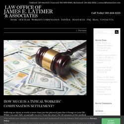 How much is a Typical Workers' Compensation Settlement? - James E. Latimer
