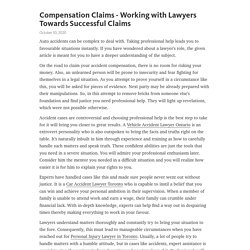 Compensation Claims - Working with Lawyers Towards Successful Claims