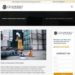 Workers' Compensation in West Virginia - Ghaphery Law Offices, PLLC