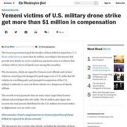 Yemeni victims of U.S. military drone strike get more than $1 million in compensation