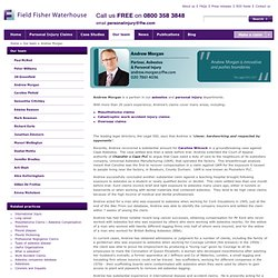 Andrew Morgan - Our team - Personal Injury & Medical Negligence Solicitors - Field Fisher Waterhouse LLP