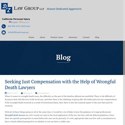 Seeking Just Compensation with the Help of Wrongful Death Lawyers