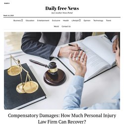 Compensatory Damages: How Much Personal Injury Law Firm Can Recover?