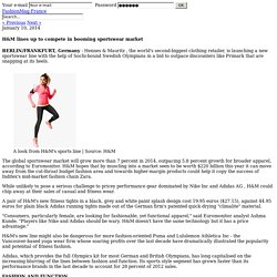 H&M lines up to compete in booming sportswear market - News : Sport (#378838)