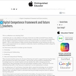 Digital Competence Framework and future teachers. - Adventures in teaching and learning