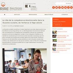 Le rôle de la compétence émotionnelle dans la réussite scolaire, de l'enfance à l'âge adulte
