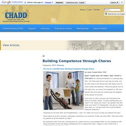 Building Competence through Chores > CHADD - Nationally recognized authority on ADHD