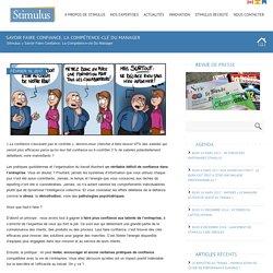 Savoir faire confiance, la compétence-clé du manager - StimulusStimulus